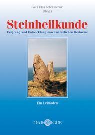 Steinheilkunde, Übersicht und Leitfaden